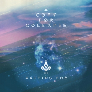 A Copy For Collapse - Waiting For (cover artwork)