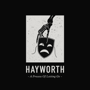 Hayworth - A Process Of Letting Go - cover